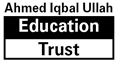 Ahmed Iqbal Ullah Education Trust